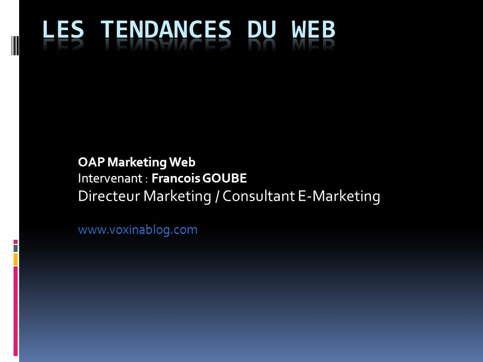Les tendances du web OAP Marketing Web
