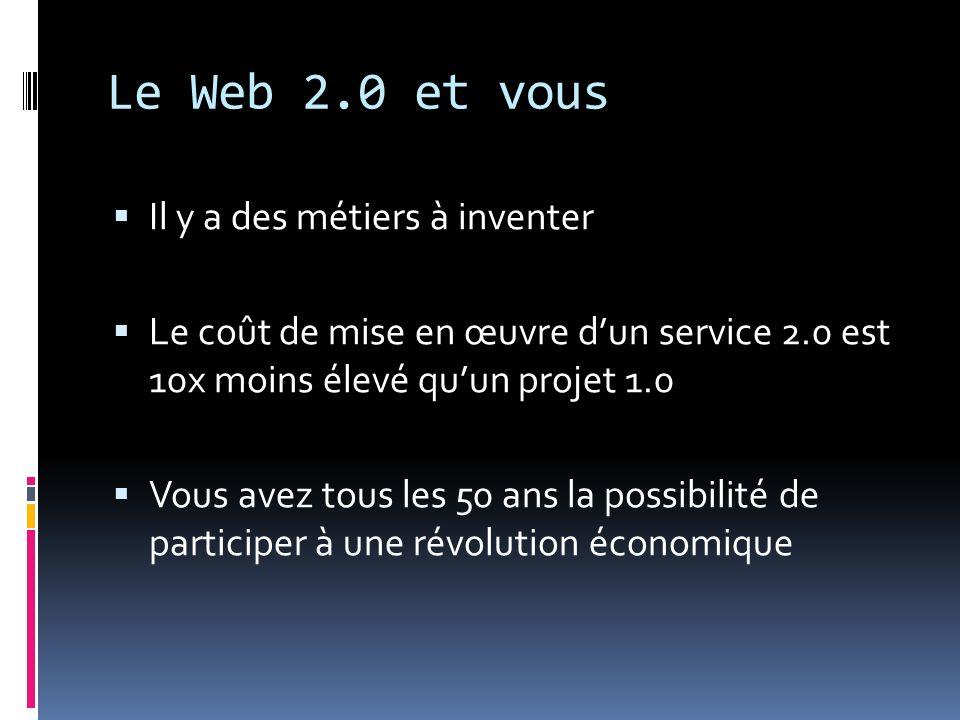 Le Web 2.0 et vous Il y a des métiers à inventer