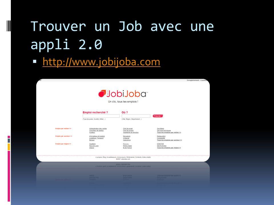 Trouver un Job avec une appli 2.0