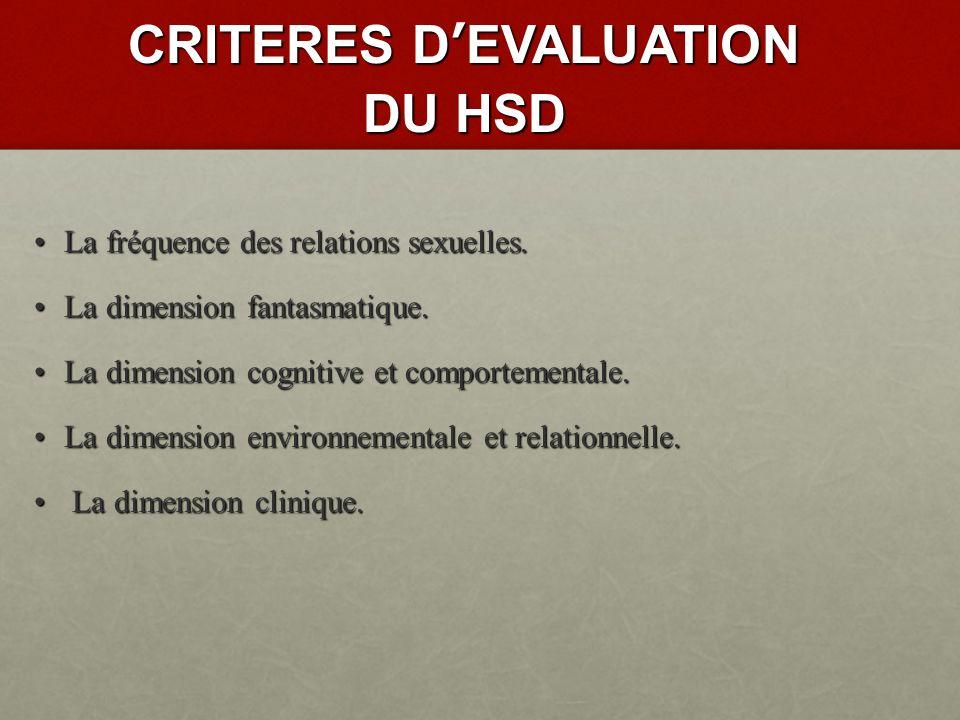 CRITERES D'EVALUATION DU HSD