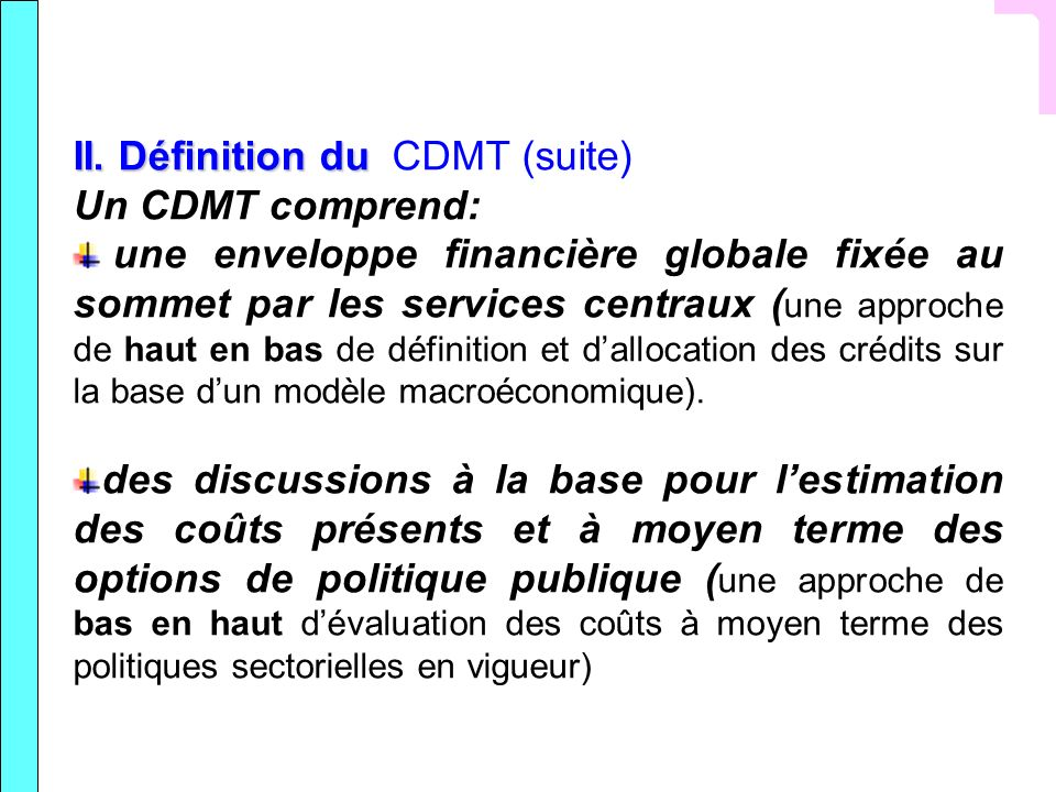 II. Définition du CDMT (suite)