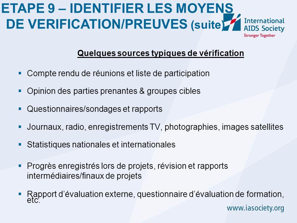 ETAPE 9 – IDENTIFIER LES MOYENS DE VERIFICATION/PREUVES (suite)