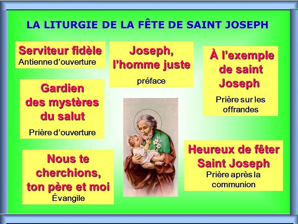 LA LITURGIE DE LA FÊTE DE SAINT JOSEPH