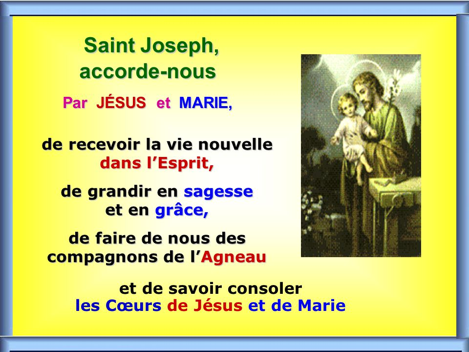 Saint Joseph, accorde-nous