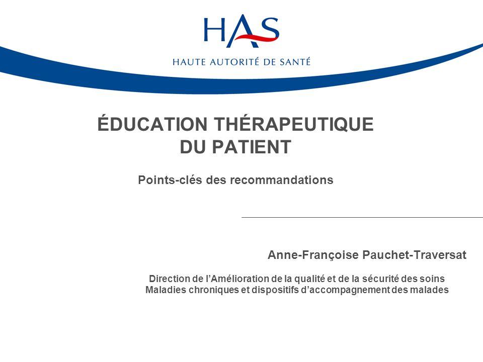 ÉDUCATION THÉRAPEUTIQUE DU PATIENT Points-clés des recommandations