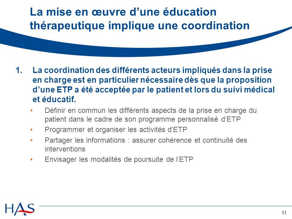 La mise en œuvre d'une éducation thérapeutique implique une coordination