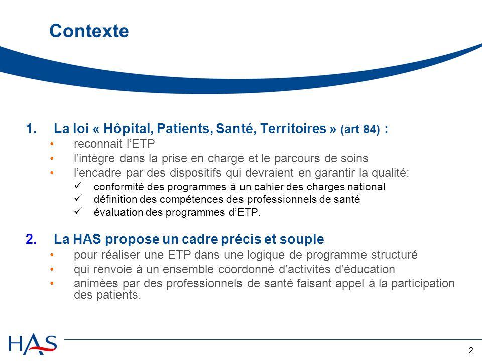 Contexte La loi « Hôpital, Patients, Santé, Territoires » (art 84) :