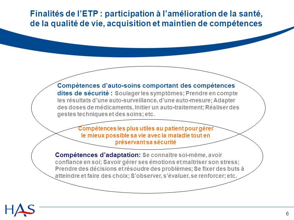 Finalités de l'ETP : participation à l'amélioration de la santé, de la qualité de vie, acquisition et maintien de compétences