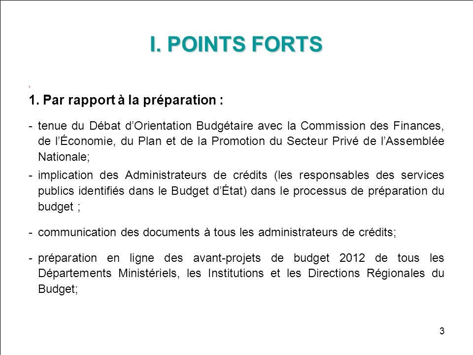 I. POINTS FORTS Par rapport à la préparation :
