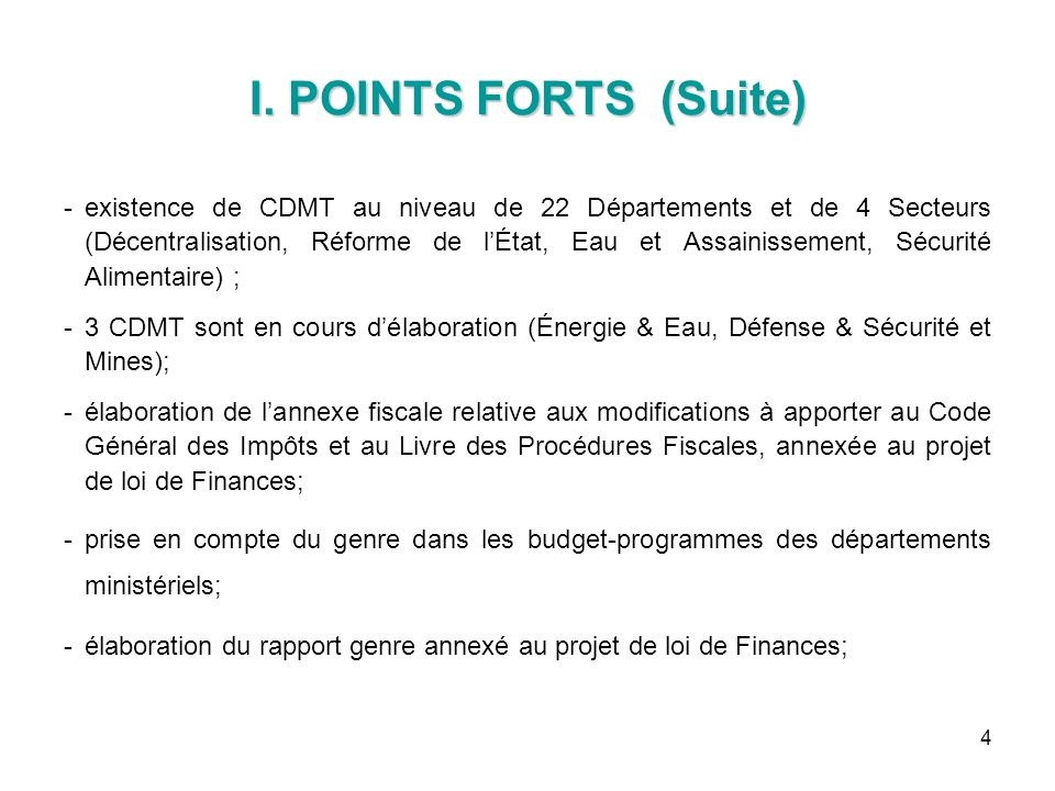I. POINTS FORTS (Suite)