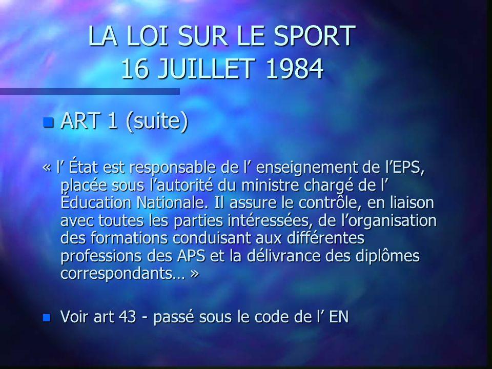 LA LOI SUR LE SPORT 16 JUILLET 1984