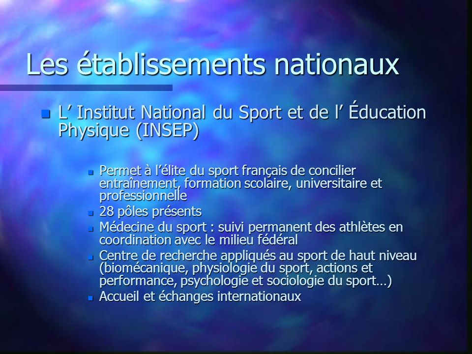 Les établissements nationaux