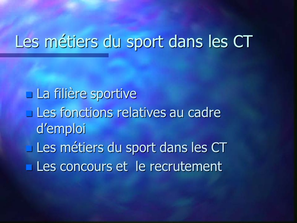 Les métiers du sport dans les CT