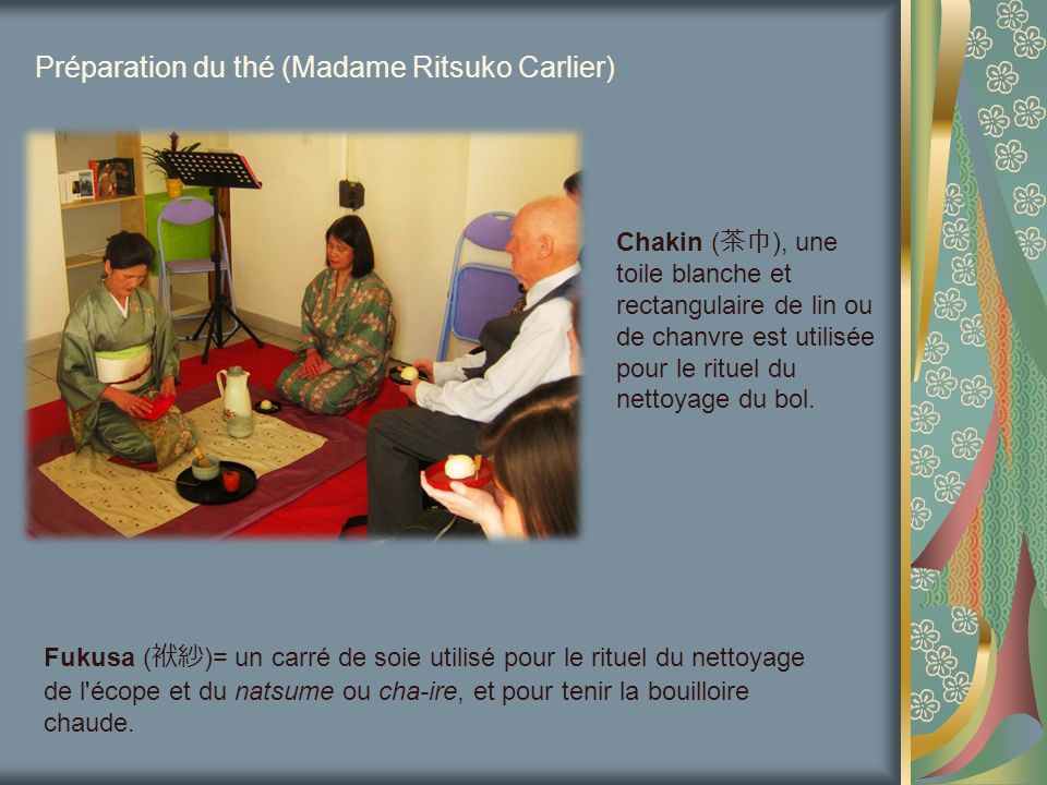 Préparation du thé (Madame Ritsuko Carlier)
