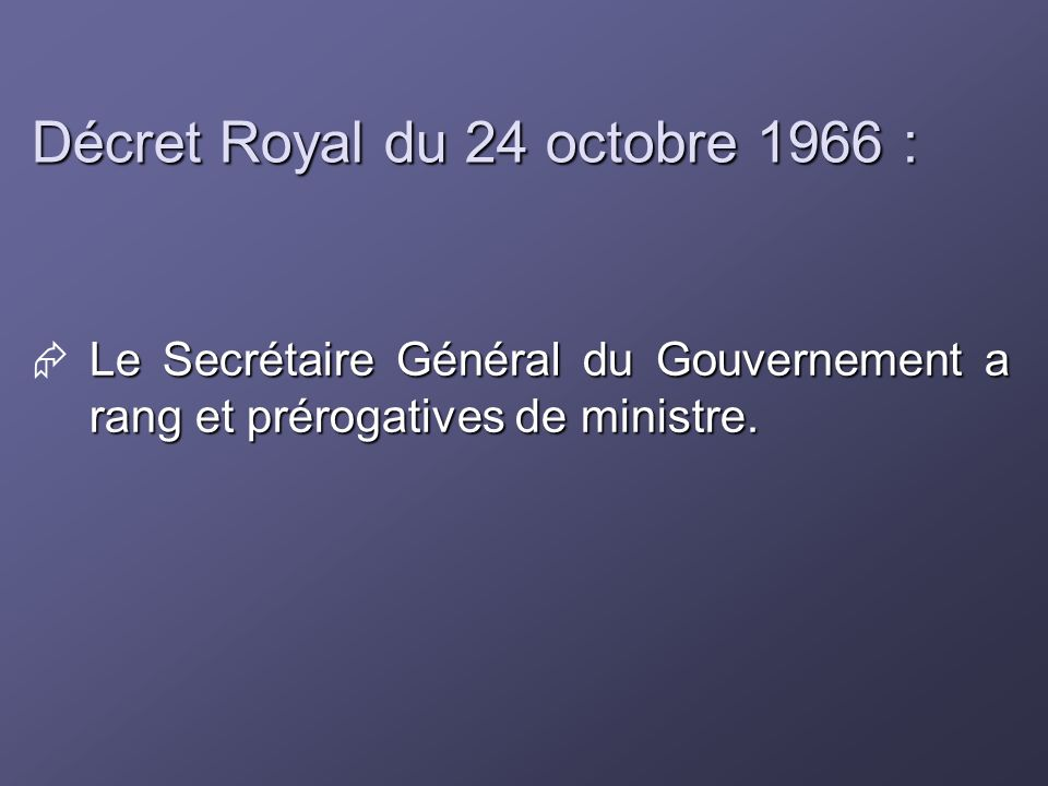 Décret Royal du 24 octobre 1966 :