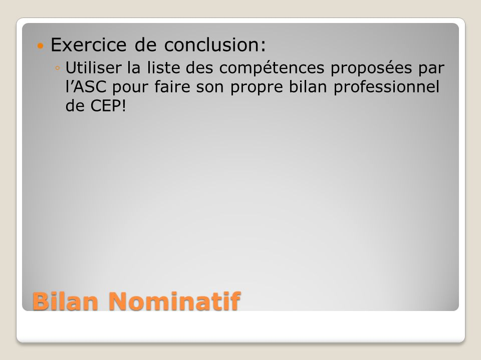 Bilan Nominatif Exercice de conclusion: