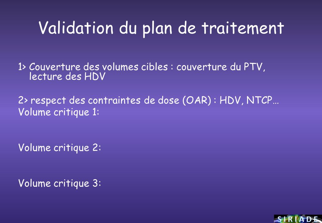 Validation du plan de traitement