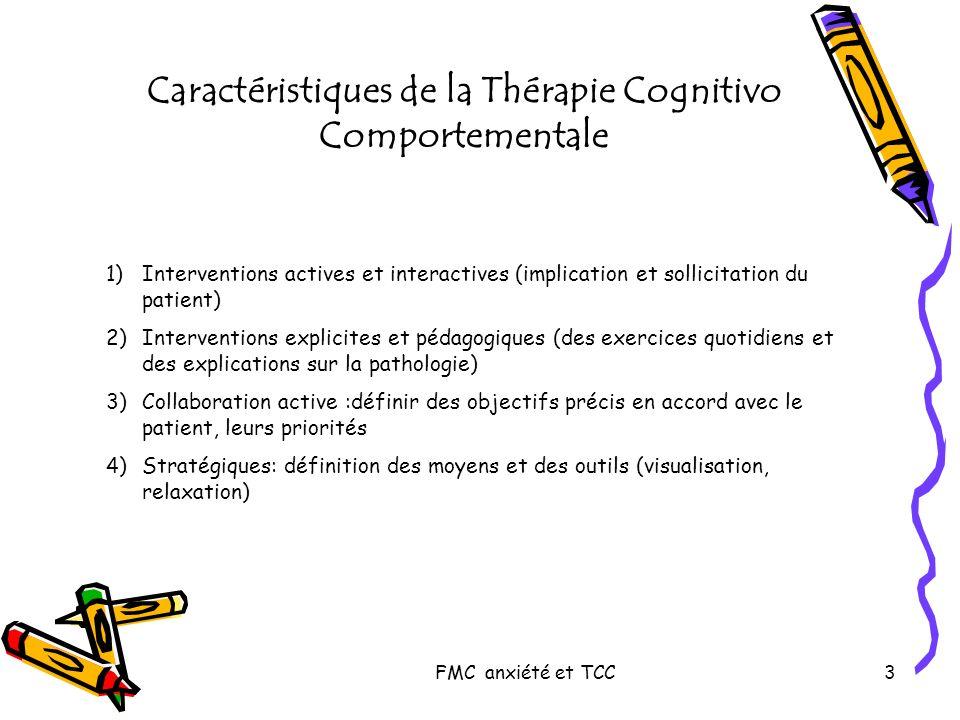 Caractéristiques de la Thérapie Cognitivo Comportementale
