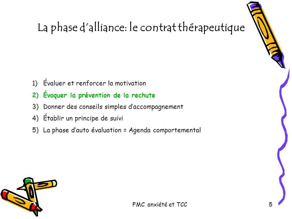 La phase d'alliance: le contrat thérapeutique