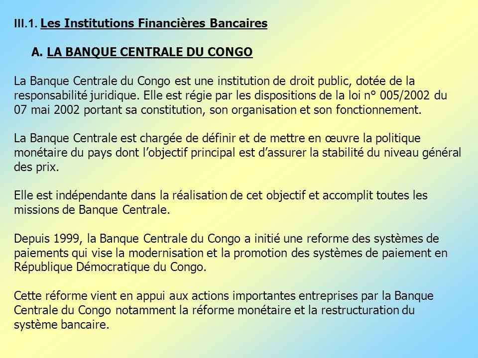 III.1. Les Institutions Financières Bancaires