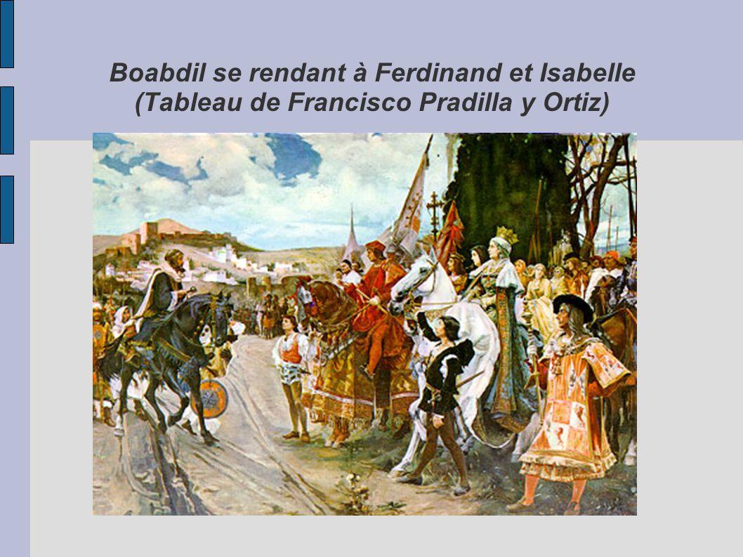 Boabdil se rendant à Ferdinand et Isabelle (Tableau de Francisco Pradilla y Ortiz)