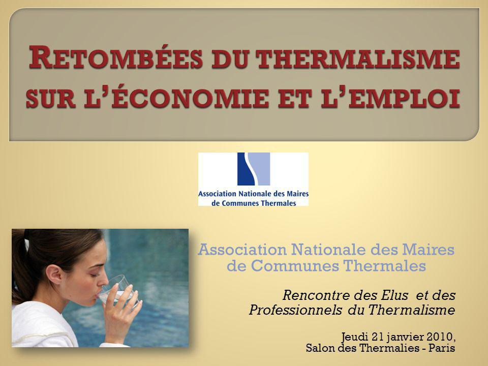 Retombées du thermalisme sur l'économie et l'emploi