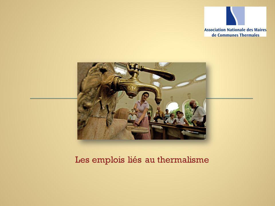 Les emplois liés au thermalisme
