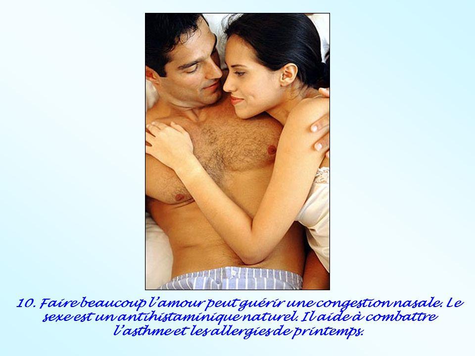10. Faire beaucoup l'amour peut guérir une congestion nasale