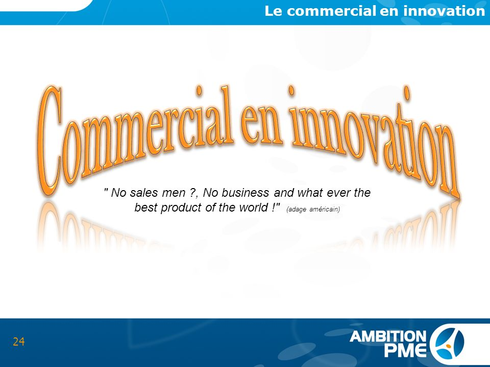 Le commercial en innovation