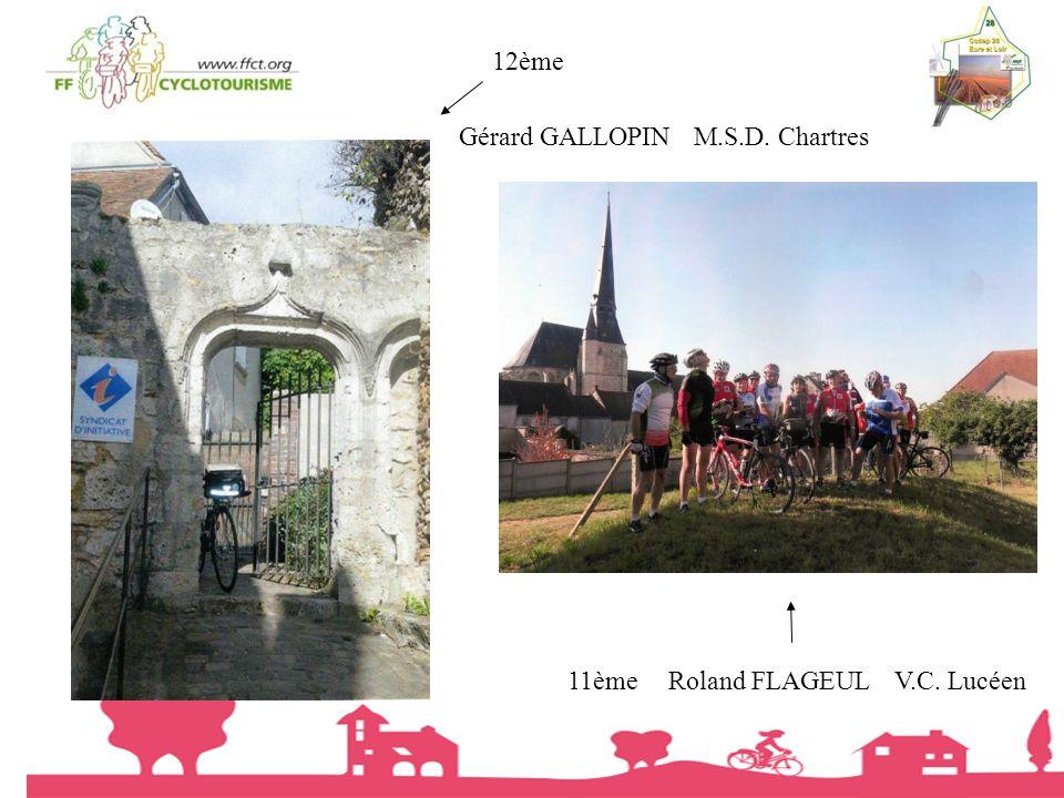 12ème Gérard GALLOPIN M.S.D. Chartres 11ème Roland FLAGEUL V.C. Lucéen