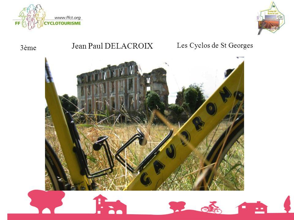 Jean Paul DELACROIX Les Cyclos de St Georges 3ème