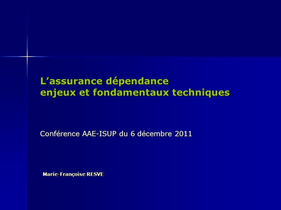 L'assurance dépendance enjeux et fondamentaux techniques