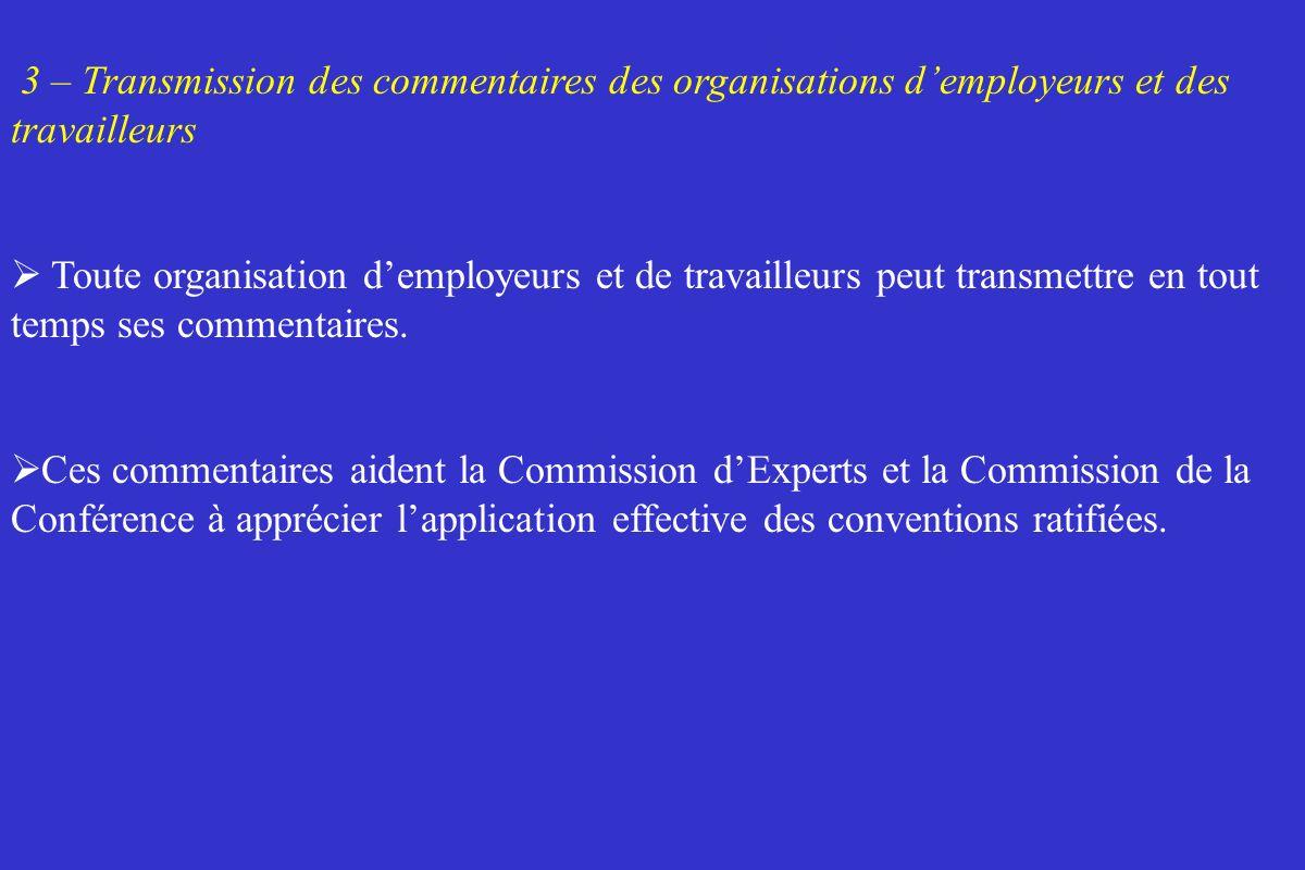 3 – Transmission des commentaires des organisations d'employeurs et des travailleurs