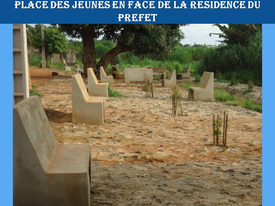 PLACE DES JEUNES EN FACE DE LA RESIDENCE DU PREFET