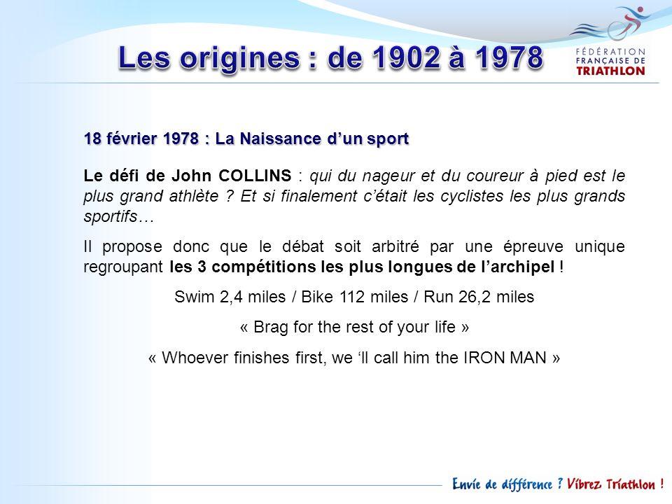 Les origines : de 1902 à 1978 18 février 1978 : La Naissance d'un sport.