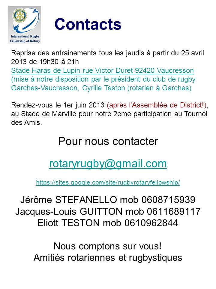 Contacts Pour nous contacter rotaryrugby@gmail.com