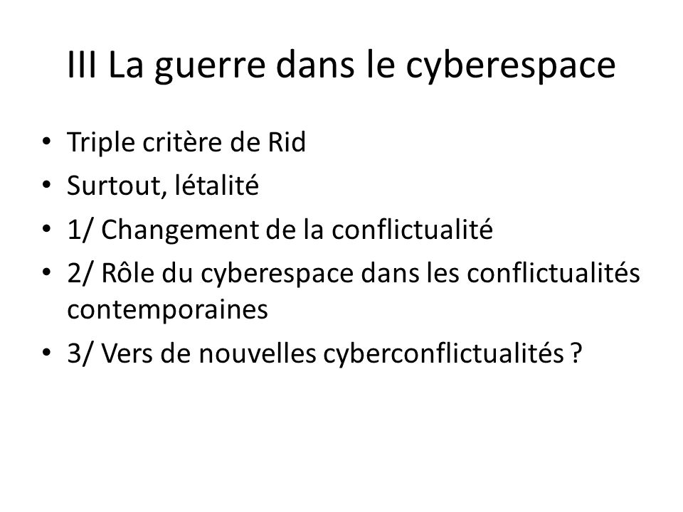 III La guerre dans le cyberespace