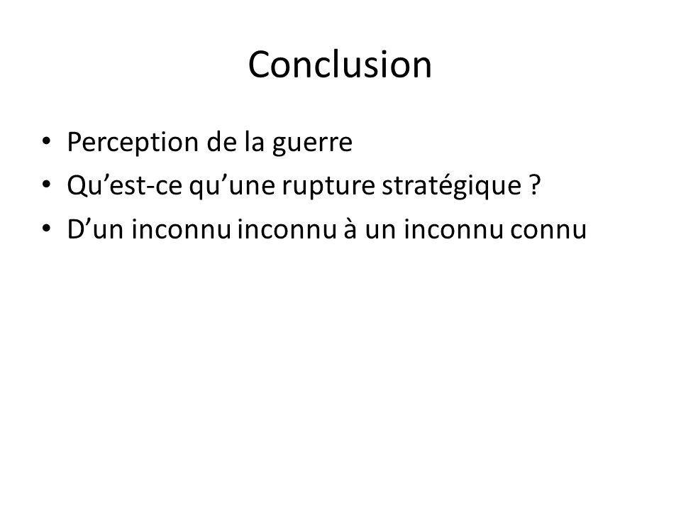 Conclusion Perception de la guerre