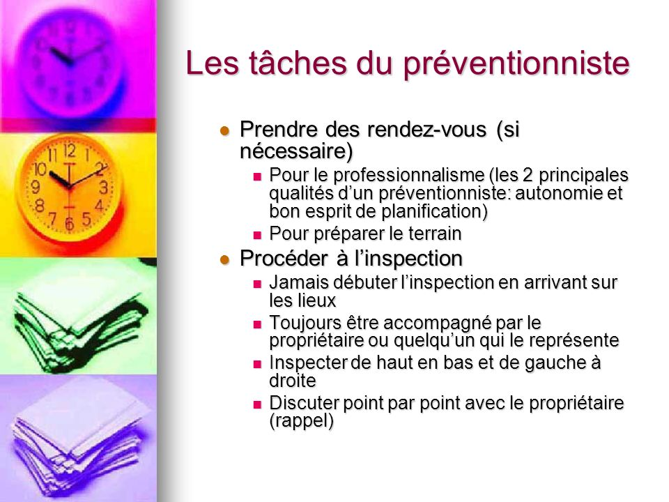 Les tâches du préventionniste
