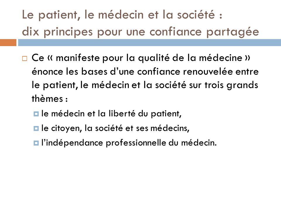 Le patient, le médecin et la société : dix principes pour une confiance partagée