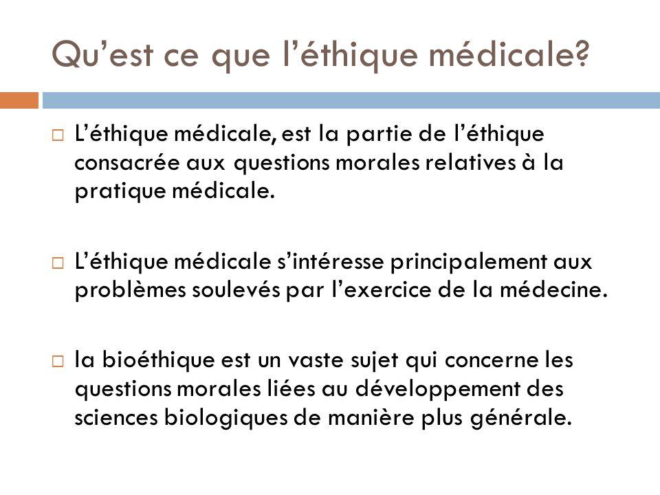Qu'est ce que l'éthique médicale