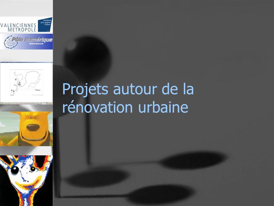 Projets autour de la rénovation urbaine