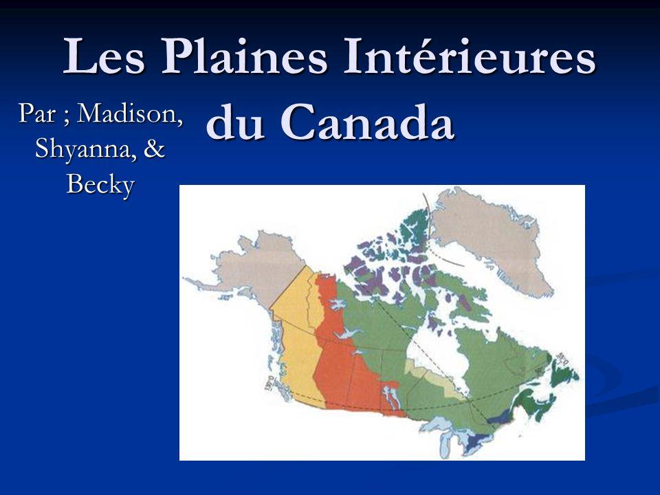 Les Plaines Intérieures du Canada