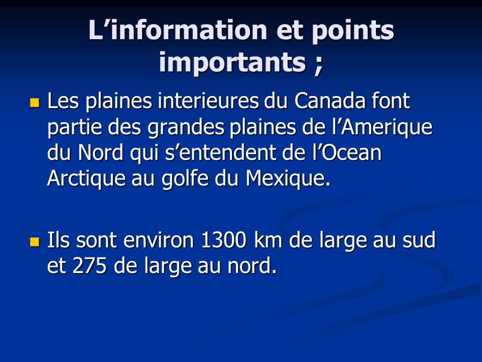 L'information et points importants ;