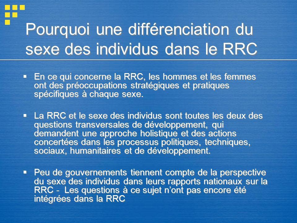 Pourquoi une différenciation du sexe des individus dans le RRC