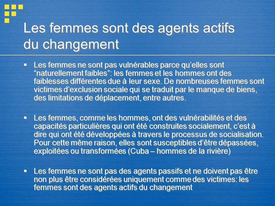 Les femmes sont des agents actifs du changement