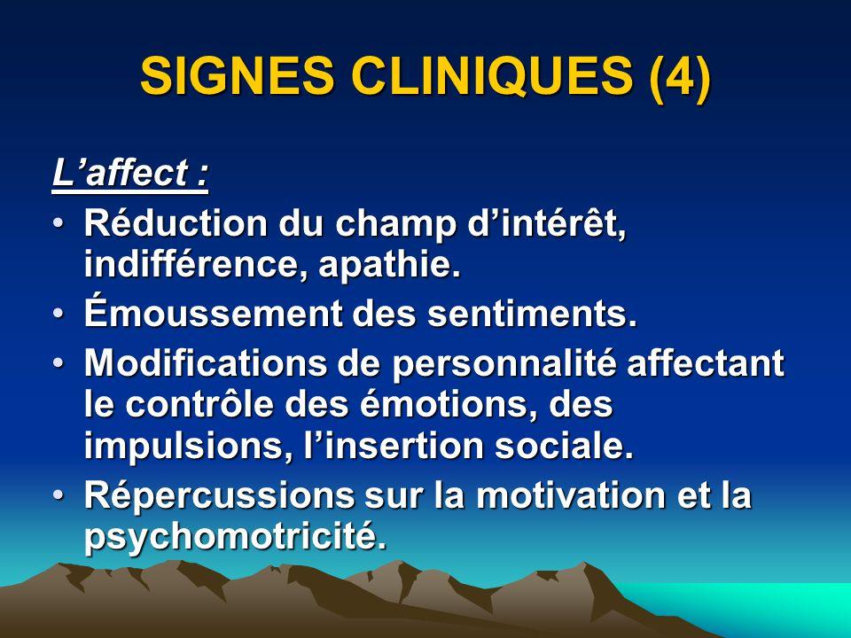 SIGNES CLINIQUES (4) L'affect :