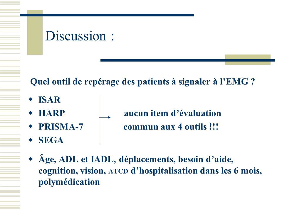 Discussion : Quel outil de repérage des patients à signaler à l'EMG