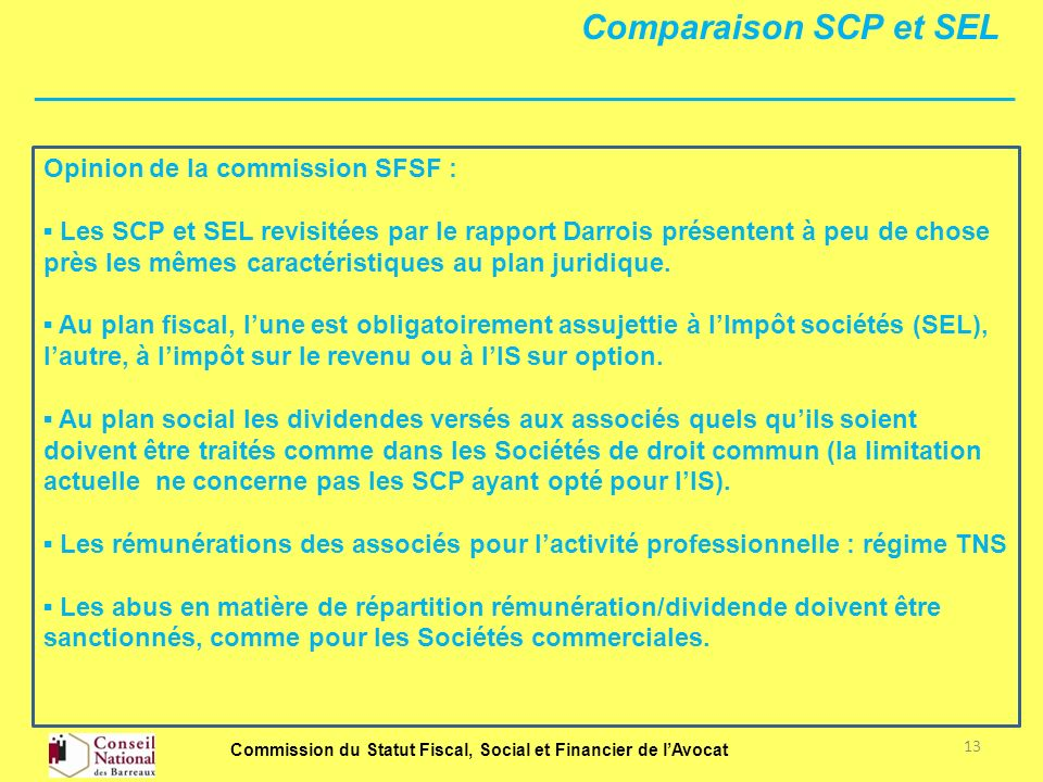 Comparaison SCP et SEL ____________________________________________________________________. Opinion de la commission SFSF :