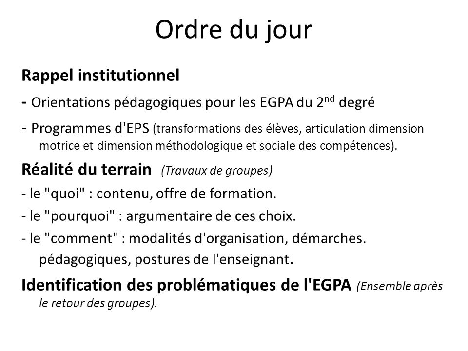Ordre du jour Rappel institutionnel